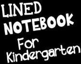 Lined Notebook for Kindergarten