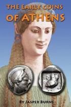 The Early Coins of Athens