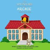 Archies First Adventure The Goldendoodle Who Learns A Lot The Adventures of Archie