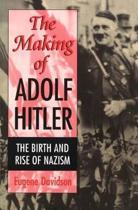 The Making of Adolf Hitler