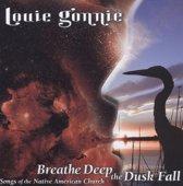 Breathe Deep The Dusk Fall