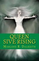 Queen Sive Rising