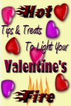 Valentines Treats and Tips