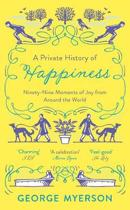 A Private History of Happiness