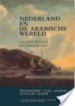 Nederland en de arabische wereld - van Middeleeuwen tot twintigste eeuw