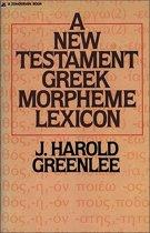 A New Testament Greek Morpheme Lexicon