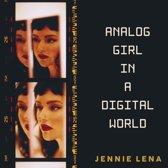 Analog Girl In A Digital World