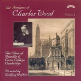 Anthems of Charles Wood, Vol. 1