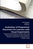 Evaluation of Programme Placement for Learners with Visual Impairments