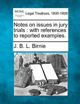 Notes on Issues in Jury Trials