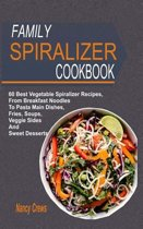 Family Spiralizer Cookbook