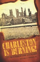 Charleston is Burning!