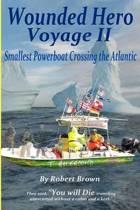 Wounded Hero Voyage II