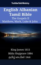 English Albanian Tamil Bible - The Gospels II - Matthew, Mark, Luke & John