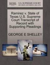 Ramirez V. State of Texas U.S. Supreme Court Transcript of Record with Supporting Pleadings