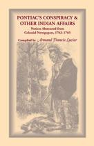 Pontiac's Conspiracy & Other Indian Affairs