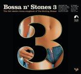 Bossa N' Stones 3