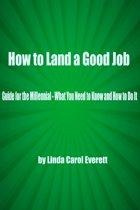 How to Land a Good Job