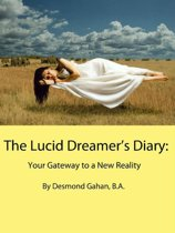 The Lucid Dreamer's Diary: Your Gateway to a New Reality