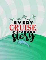 Every Cruise Has a Story