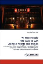 'Ni Hao Hotels' the Way to Win Chinese Hearts and Minds