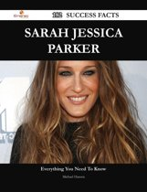 Sarah Jessica Parker 182 Success Facts - Everything you need to know about Sarah Jessica Parker