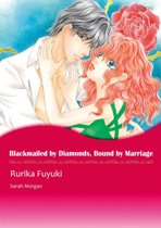 BLACKMAILED BY DIAMONDS, BOUND BY MARRIAGE (Mills & Boon Comics)