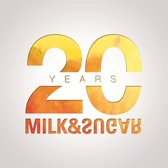 20 Years Milk & Sugar