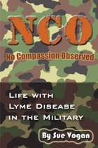 Nco - No Compassion Observed