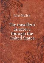 The Traveller's Directory Through the United States