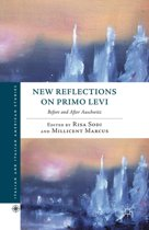 New Reflections on Primo Levi