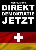 Direktdemokratie jetzt!