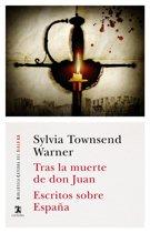 Tras la muerte de don Juan; Escritos sobre España