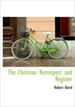 The Christian Retrospect and Register