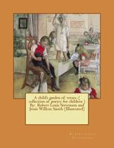 A Child's Garden of Verses. ( Collection of Poetry for Children ) by
