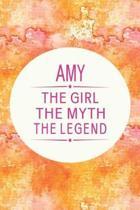 Amy the Girl the Myth the Legend