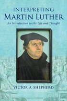 Interpreting Martin Luther