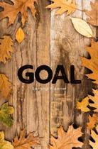 Goal Setting Planner: A Daily Goal Setting Planner and Organizer, Goal Journal and Commit Planner for Setting Goals with Inspirational and M