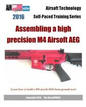 2016 Airsoft Technology Self-Paced Training Series
