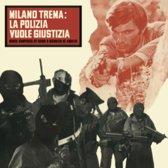 Milano Trema: La Polizia Vuole Giustizia O.S.T.