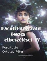 F. Scott Fitzgerald összes elbeszélései IV. kötet Fordította Ortutay Péter