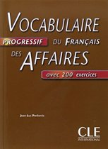 Vocabulaire Progressif Du Francais Des Affaires Textbook (Intermediate)