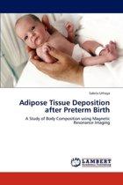Adipose Tissue Deposition After Preterm Birth