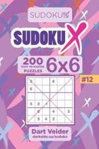 Sudoku X - 200 Easy to Master Puzzles 6x6 (Volume 12)