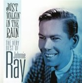 Just Walkin' in the Rain: The Very Best of Johnnie Ray