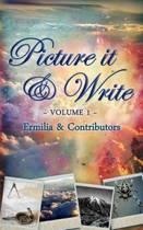 Picture It & Write Volume 1