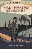 Great War Britain Manchester