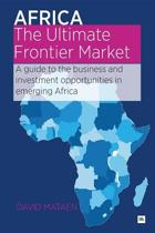 Africa - The Ultimate Frontier Market