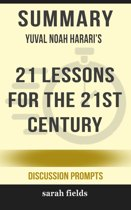 Boekomslag van 'Summary of 21 Lessons for the 21st Century by Yuval Noah Harari (Discussion Prompts)'