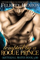 Tempted by a Rogue Prince (Eternal Mates Romance Series Book 3)